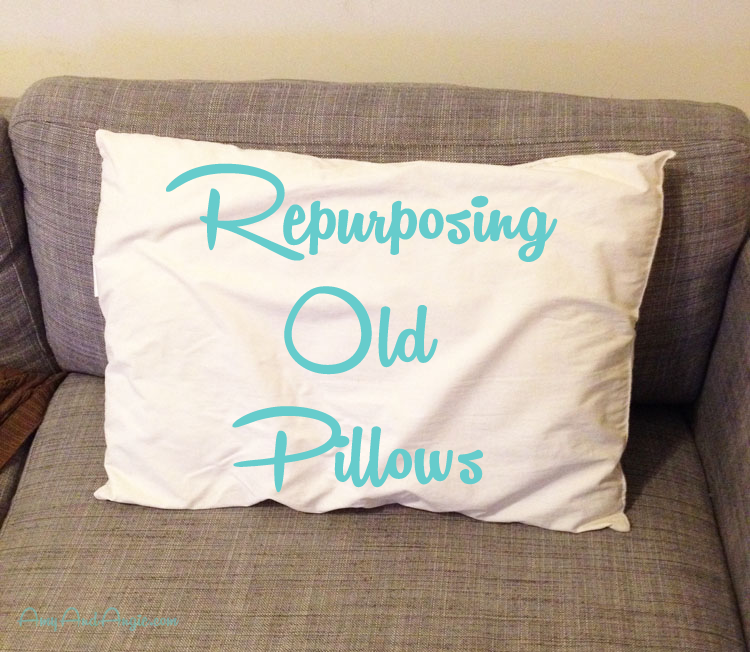 amy-and-angie-repurposing-old-pillows